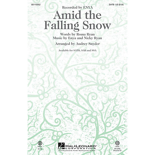 Hal Leonard Amid the Falling Snow SATB by Enya arranged by Audrey Snyder