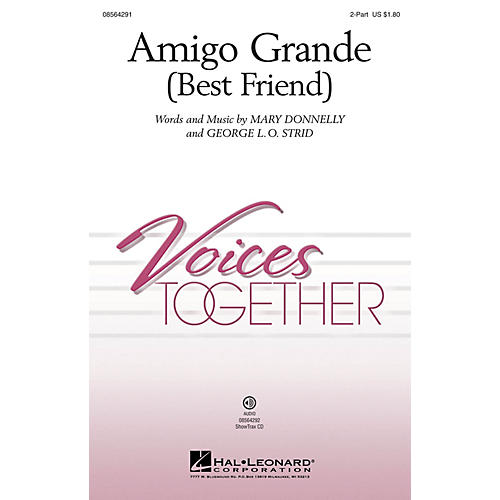 Hal Leonard Amigo Grande (Best Friend) 2-Part composed by Mary Donnelly and George L.O. Strid-thumbnail