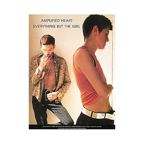 Hal Leonard Amplified Heart - Everything But The Girl Piano, Vocal, Guitar Songbook-thumbnail