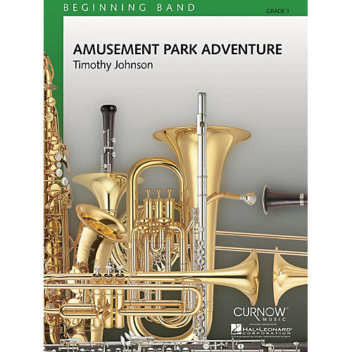 Curnow Music Amusement Park Adventure (Grade 1 - Score and Parts) Concert Band Level 1 Composed by Timothy Johnson-thumbnail