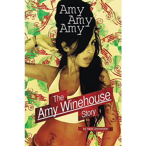 Omnibus Amy, Amy, Amy - The Amy Winehouse Story Omnibus Press Series Softcover