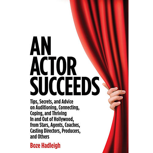 Applause Books An Actor Succeeds Book Series Softcover Written by Boze Hadleigh-thumbnail