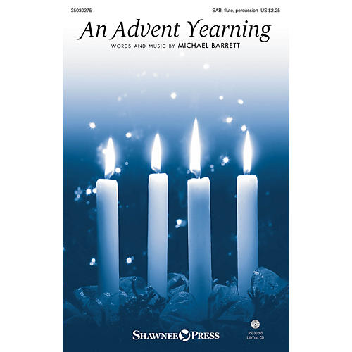 Shawnee Press An Advent Yearning SAB/FLUTE/CONGA composed by Michael Barrett-thumbnail