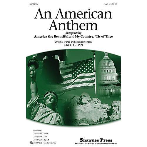 Hal Leonard An American Anthem (incorporating America, the Beautiful and My Country, 'Tis of Thee) SAB by Greg Gilpin-thumbnail