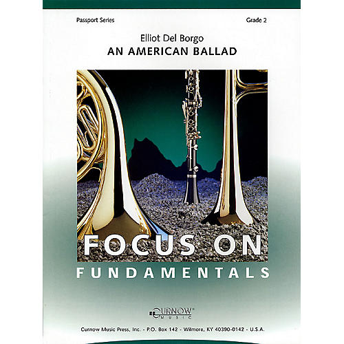 Curnow Music An American Ballad (Grade 2 - Score Only) Concert Band Level 2 Composed by Elliot Del Borgo-thumbnail
