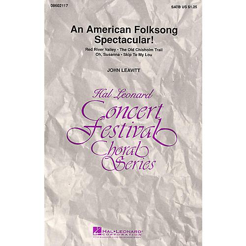 Hal Leonard An American Folksong Spectacular! (Medley) SATB arranged by John Leavitt-thumbnail