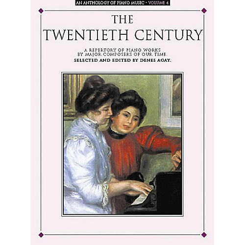 Music Sales An Anthology of Piano Music Volume 4: The Twentieth Century Yorktown Series Softcover