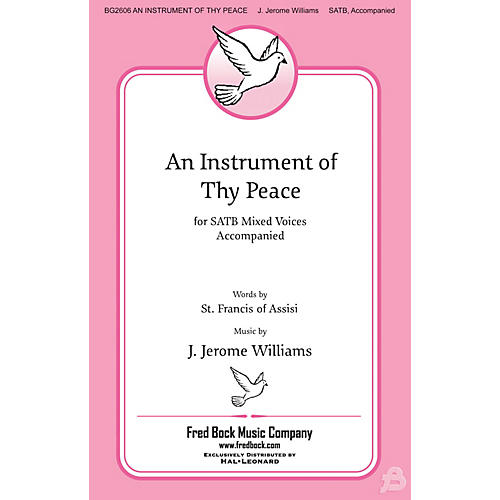 Fred Bock Music An Instrument of Thy Peace SATB composed by J. Jerome Williams-thumbnail