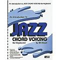 Hal Leonard An Introduction To Jazz Chord Voicing for Keyboard thumbnail