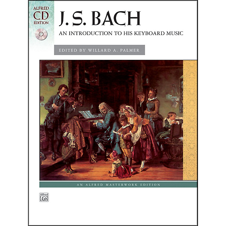 Alfred An Introduction to His Keyboard Music Johann Sebastian Bach Book  & CD