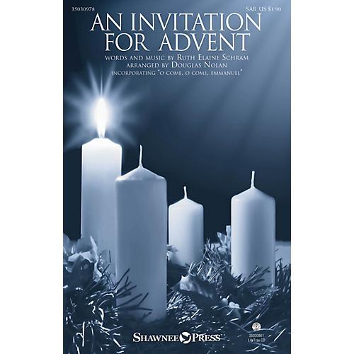 Shawnee Press An Invitation for Advent SAB arranged by Douglas Nolan