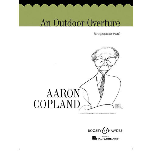 Boosey and Hawkes An Outdoor Overture (for Symphonic Band) Concert Band Composed by Aaron Copland