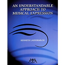 Meredith Music An Understandable Approach to Musical Expression Concert Band Composed by Kenneth Laudermilch