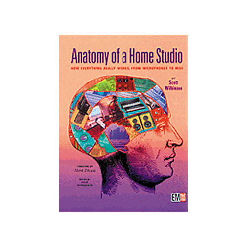 Hal Leonard Anatomy of a Home Studio Book