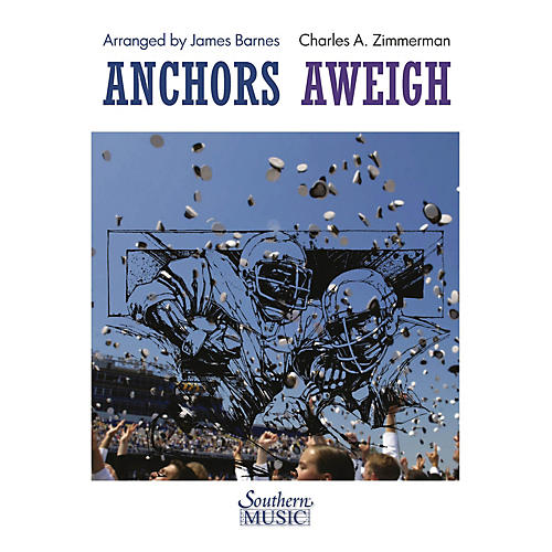 Southern Anchors Aweigh Concert Band Level 4 Arranged by James Barnes-thumbnail
