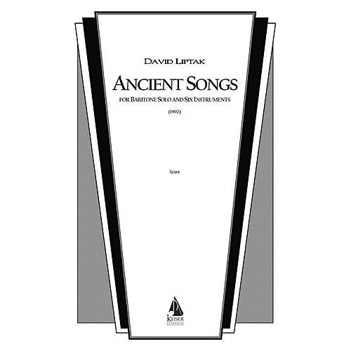 Lauren Keiser Music Publishing Ancient Songs (for Baritone and Chamber Ensemble) LKM Music Series  by David Liptak-thumbnail