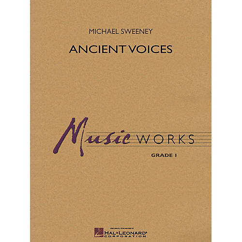 Hal Leonard Ancient Voices Concert Band Level 1.5 Composed by Michael Sweeney-thumbnail