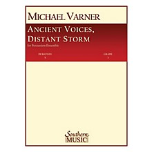 Hal Leonard Ancient Voices, Distant Storms Southern Music Series Composed by Varner, Michael