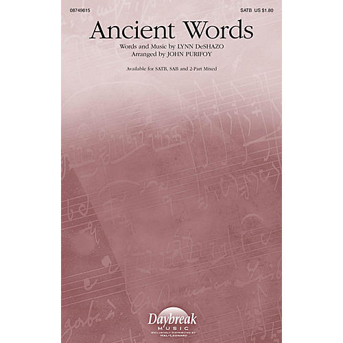 Daybreak Music Ancient Words SAB Arranged by John Purifoy