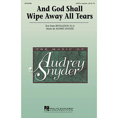 Hal Leonard And God Shall Wipe Away All Tears SATB a cappella arranged by Audrey Snyder-thumbnail
