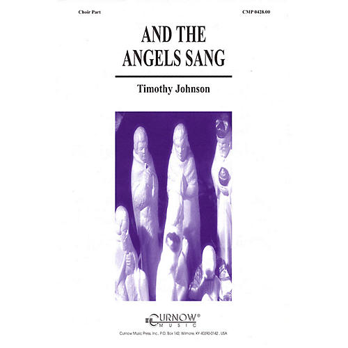 Curnow Music And the Angels Sang (Grade 2 Concert Band with Choir) Concert Band Level 2 Composed by Timothy Johnson-thumbnail