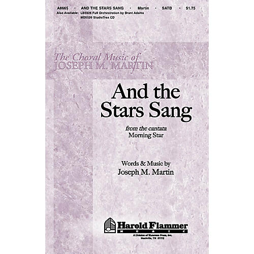 Shawnee Press And the Stars Sang (from Morning Star) SATB composed by Joseph M. Martin