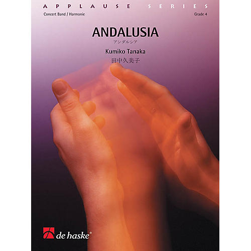 De Haske Music Andalusia Concert Band Level 3 Composed by Kumiko Tanaka