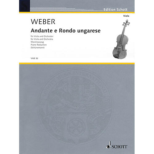 Schott Andante and Rondo Ungarese Schott Series Composed by Carl Maria von Weber Arranged by Georg Schunemann-thumbnail