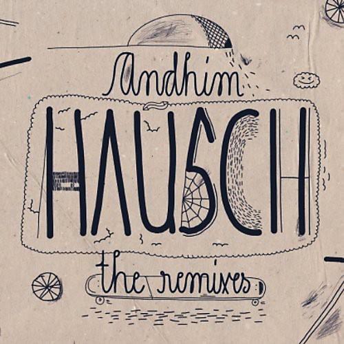 Alliance Andhim - Hausch Remixes