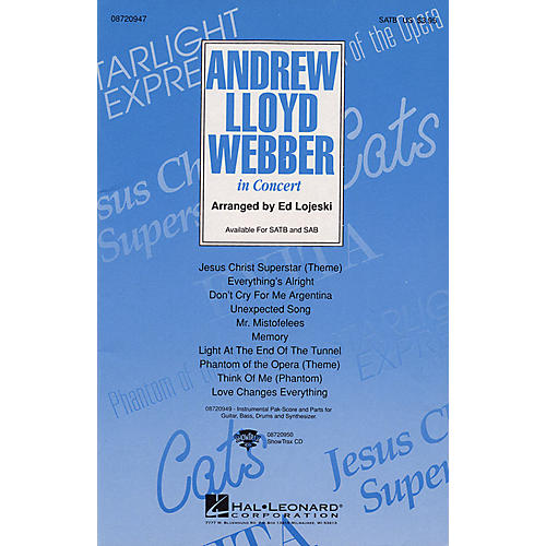 Hal Leonard Andrew Lloyd Webber in Concert (Medley) SAB Arranged by Ed Lojeski