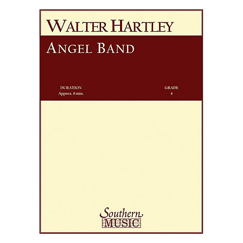 Southern Angel Band Concert Band Level 4 Composed by Walter S. Hartley