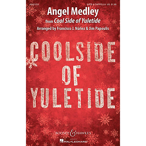Boosey and Hawkes Angel Medley (from Coolside of Yuletide Sounds of a Better World) SATB a cappella by Francisco J. Nunez-thumbnail
