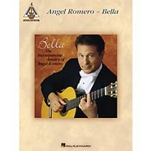 Hal Leonard Angel Romero - Bella Guitar Recorded Version Series Softcover Performed by Angel Romero