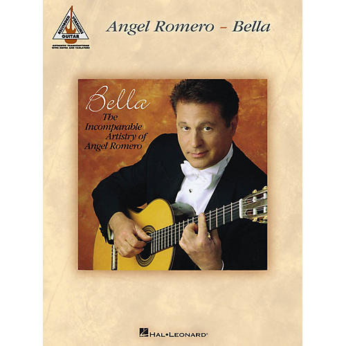Hal Leonard Angel Romero - Bella Guitar Recorded Version Series Softcover Performed by Angel Romero-thumbnail