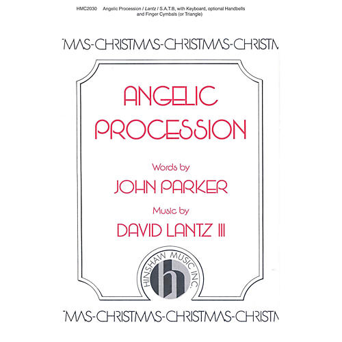 Hinshaw Music Angelic Procession SATB composed by David Lantz III-thumbnail