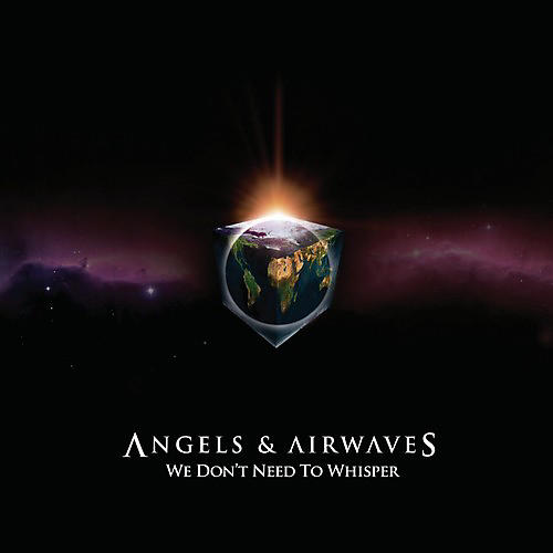 Alliance Angels & Airwaves - We Don't Need to Whisper