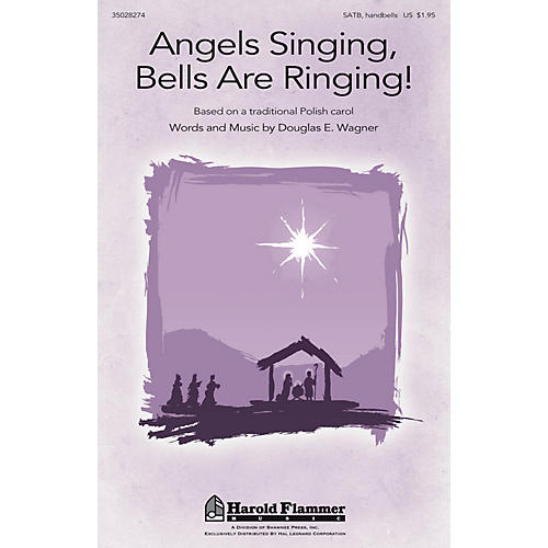 Shawnee Press Angels Singing, Bells Are Ringing! SATB, HANDBELLS arranged by Douglas Wagner-thumbnail
