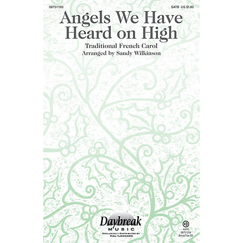 Daybreak Music Angels We Have Heard on High SATB arranged by Sandy Wilkinson-thumbnail