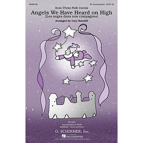 G. Schirmer Angels We Have Heard on High (from Three Folk Carols) SA arranged by Cary Ratcliff-thumbnail