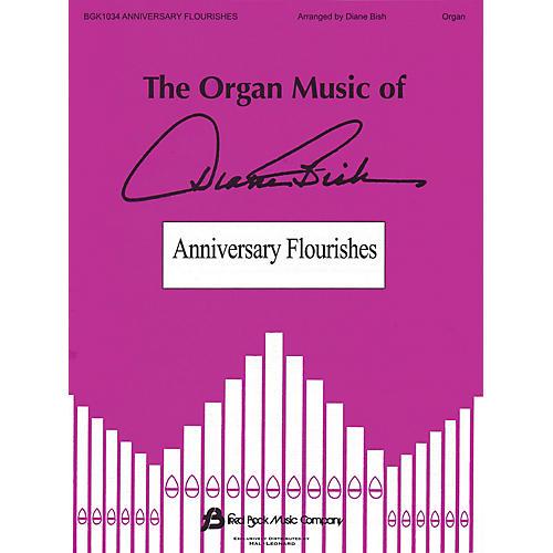 Fred Bock Music Anniversary Flourishes (The Organ Music of Diane Bish Series)