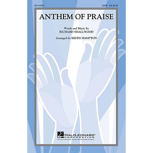 Hal Leonard Anthem of Praise SATB arranged by Keith Hampton