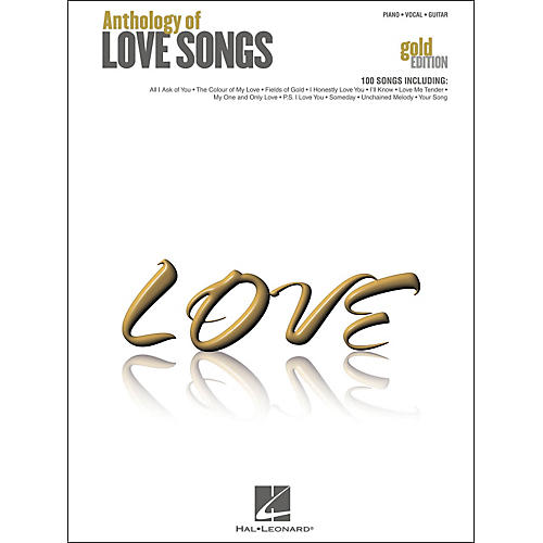 Hal Leonard Anthology Of Love songs Gold Edition arranged for piano, vocal, and guitar (P/V/G)