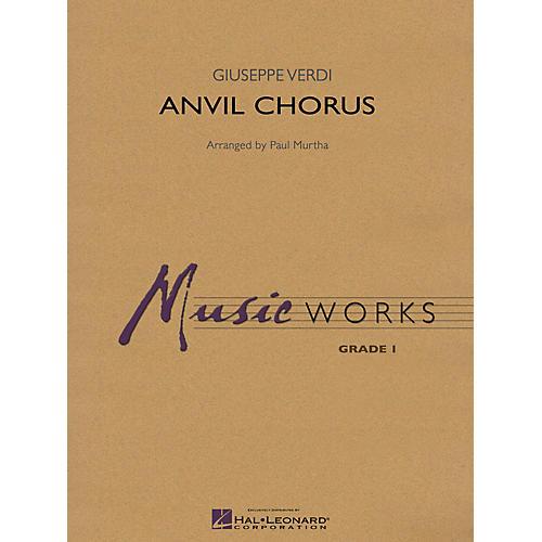 Hal Leonard Anvil Chorus Concert Band Level 1 Arranged by Paul Murtha