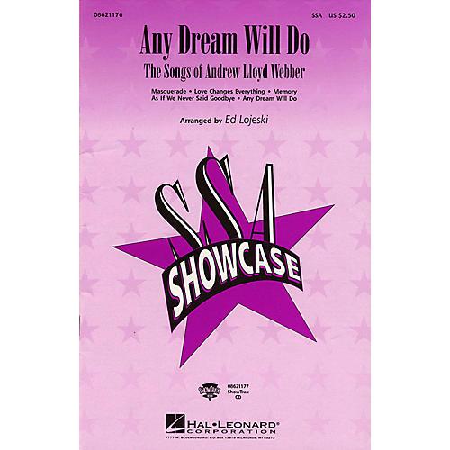 Hal Leonard Any Dream Will Do - The Songs of Andrew Lloyd Webber (Medley) SSA arranged by Ed Lojeski-thumbnail