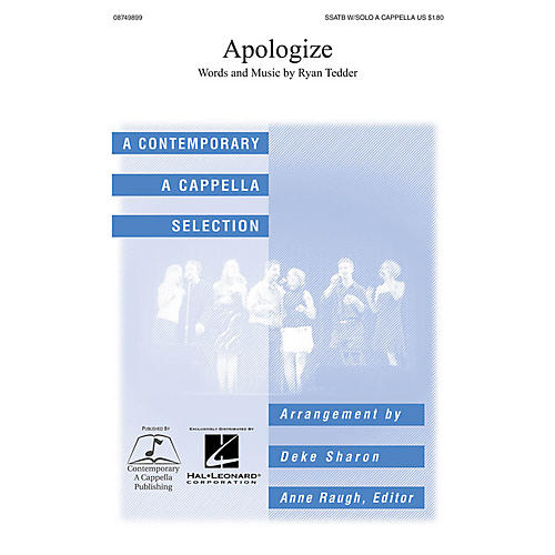 Contemporary A Cappella Publishing Apologize SATB DV A Cappella by Timbaland arranged by Deke Sharon-thumbnail