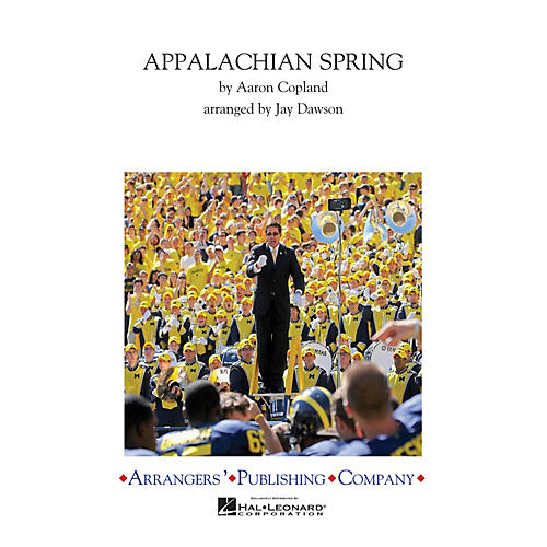 Arrangers Appalachian Spring Finale Marching Band Level 3 Arranged by Jay Dawson-thumbnail