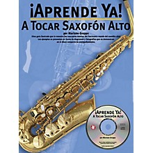 Music Sales Aprende Ya: A Tocar Saxofon Alto Music Sales America Series Book with CD Written by Mariano Groppa