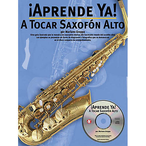 Music Sales Aprende Ya: A Tocar Saxofon Alto Music Sales America Series Book with CD Written by Mariano Groppa-thumbnail