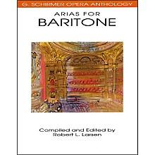 G. Schirmer Arias for Baritone G Schirmer Opera Anthology
