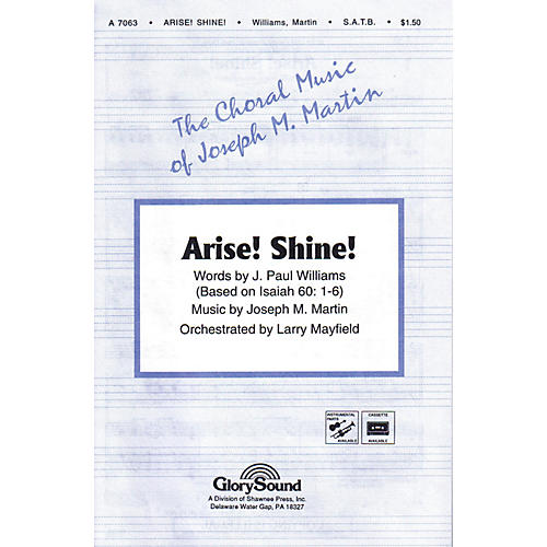 Shawnee Press Arise! Shine! SATB composed by J. Paul Williams-thumbnail